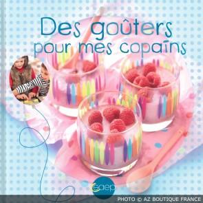 """Livre """"Des goûters pour mes copains"""" - 67 pages - Pour enfants - Saep"""